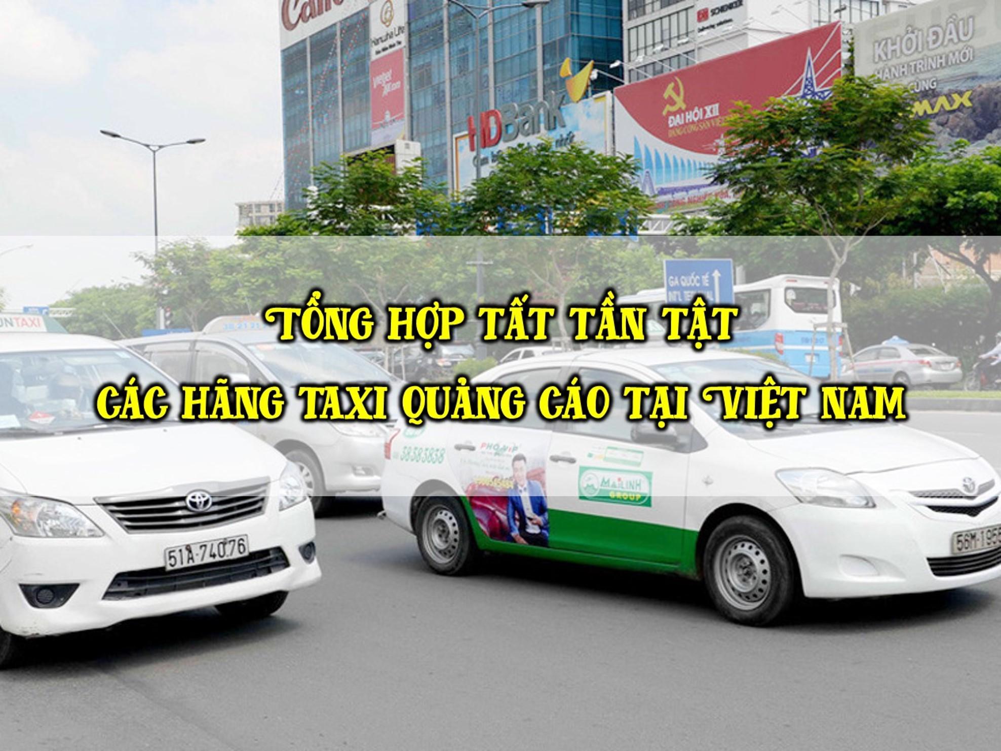 tất tần tật các hãng taxi quảng cáo tại việt nam